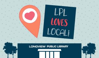 Silhouette of Longview Public Library Building with a location icon above it. LPL Loves Local month.